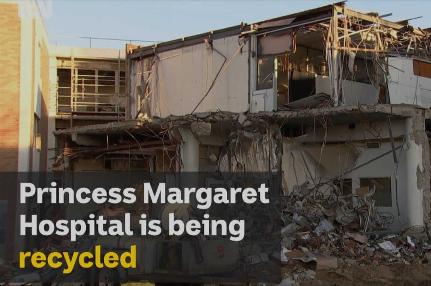 Recycling Princess Margaret Hospital: turning rubble into roads